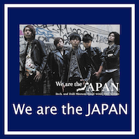 We are the JAPAN
