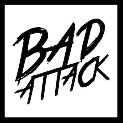 BAD ATTACK