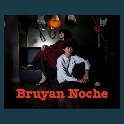 Bruyan Noche